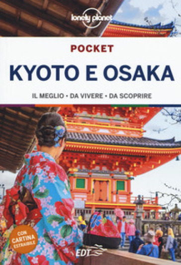Kyoto e Osaka. Con cartina - Kate Morgan |