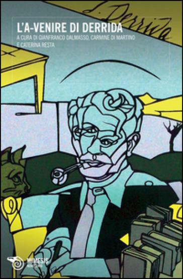 L'A-venire di Derrida - G. Dalmasso | Kritjur.org
