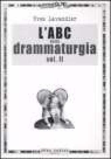 L'ABC della drammaturgia. 2. - Yves Lavandier   Thecosgala.com