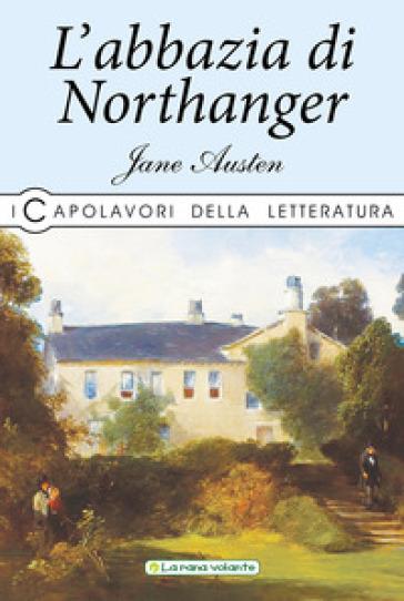 L'Abbazia di Northanger - Jane Austen pdf epub