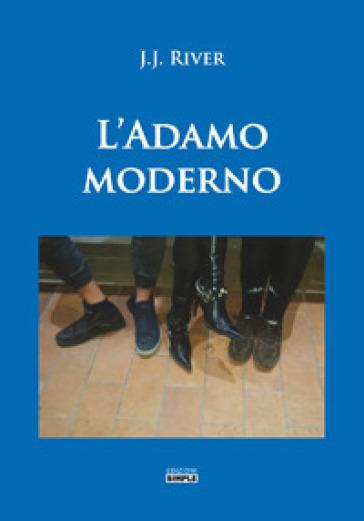 L'Adamo moderno - J. J. River pdf epub