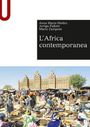 L'Africa contemporanea - Anna Maria Medici | Rochesterscifianimecon.com