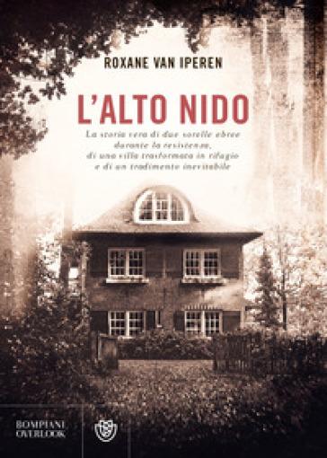 L'Alto Nido - Roxane van Iperen | Ericsfund.org