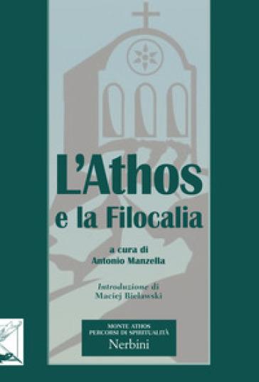 L'Athos e la filocalia - Antonio Manzella |