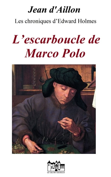 L'ESCARBOUCLE DE MARCO POLO