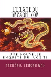 L Enigme du dragon d or