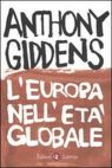 L'Europa nell'età globale - Anthony Giddens |