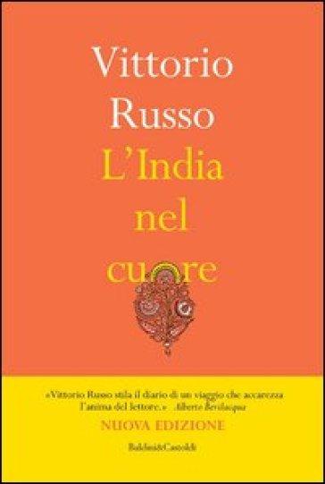 L'India nel cuore - Vittorio Russo |