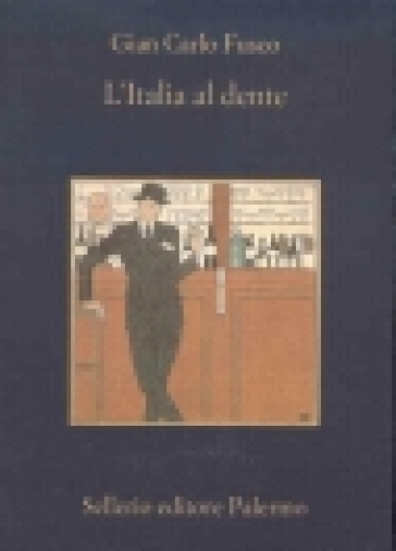 L'Italia al dente - Gian Carlo Fusco | Kritjur.org
