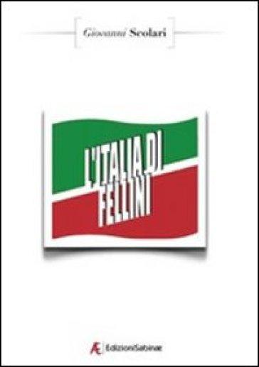 L'Italia di Fellini - Giovanni Scolari | Jonathanterrington.com
