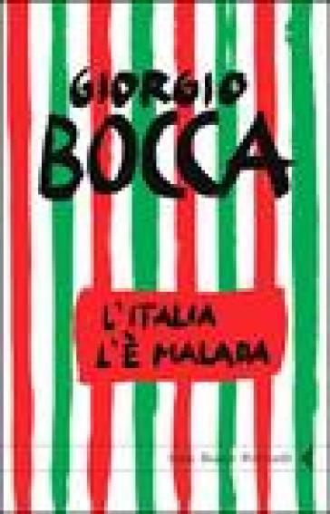 L'Italia l'è malada - Giorgio Bocca |