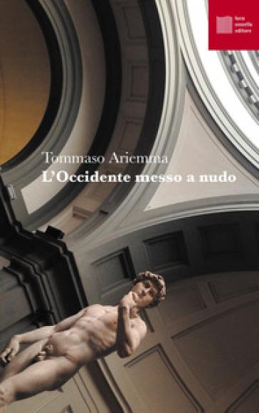 L'Occidente messo a nudo - Tommaso Ariemma pdf epub