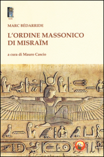 L'Ordine massonico di Misraim