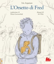 L Orsetto di Fred