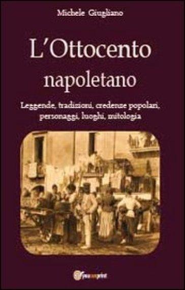 L'Ottocento napoletano - Michele Giugliano | Ericsfund.org