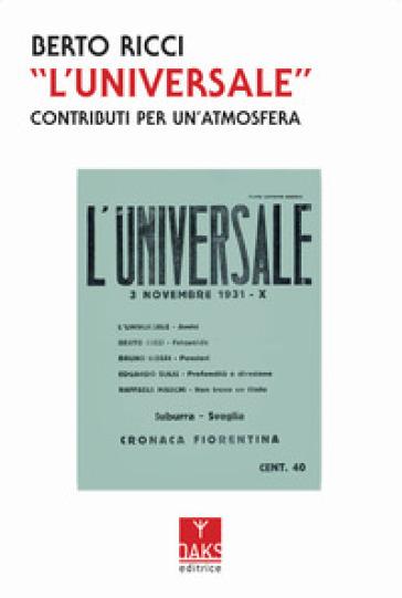 «L'Universale». Contributi per un'atmosfera - Berto Ricci   Rochesterscifianimecon.com
