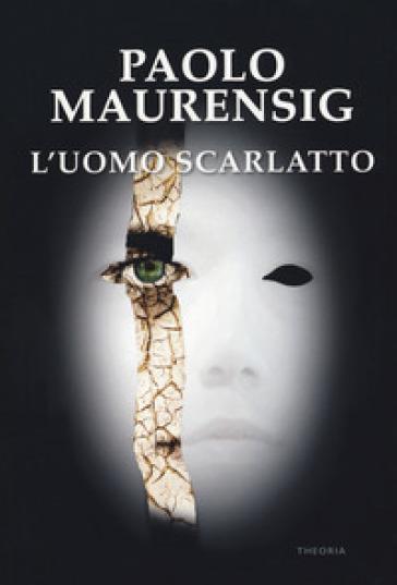 L'Uomo Scarlatto - Paolo Maurensig  