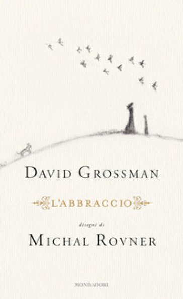 L'abbraccio - David Grossman |