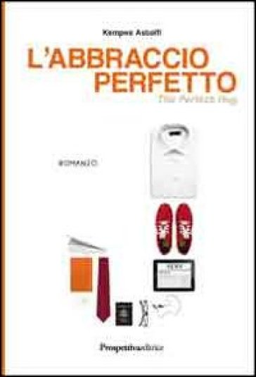 L'abbraccio perfetto - Kempes Astolfi   Ericsfund.org