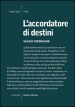 L accordatore di destini
