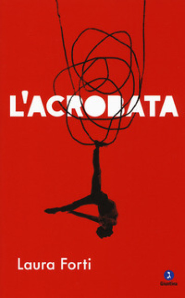 L'acrobata - Laura Forti |