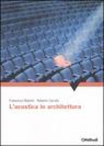 L'acustica in architettura - Roberto Carratù  