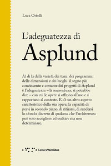 L'adeguatezza di Asplund - Luca Ortelli | Ericsfund.org
