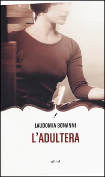 L'adultera - Laudomia Bonanni | Kritjur.org