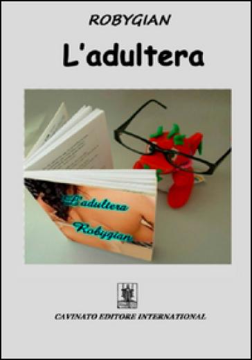 L'adultera - Robygian | Thecosgala.com