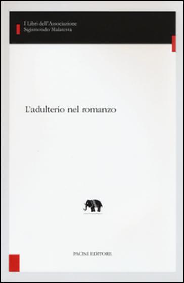 L'adulterio nel romanzo - E. Villari |
