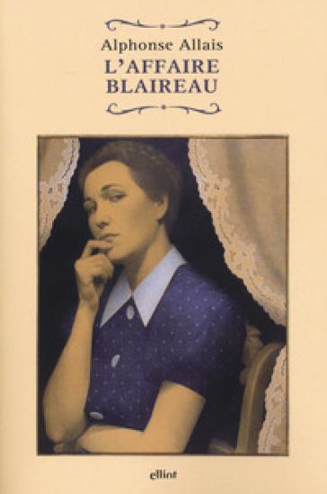 L'affaire Blaireau - Alphonse Allais   Kritjur.org