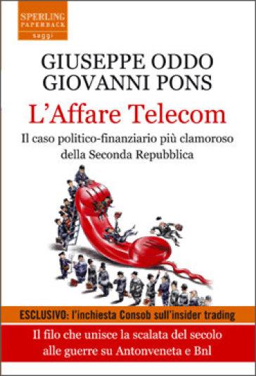 L'affare Telecom - Giuseppe Oddo | Thecosgala.com
