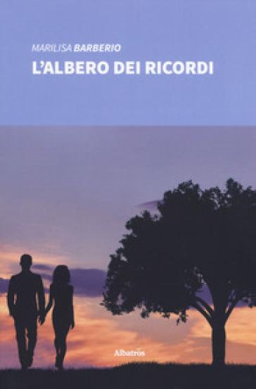 L'albero dei ricordi - Marilisa Barberio | Jonathanterrington.com
