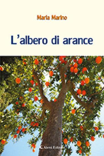 L'albero di arance - Maria Marino  