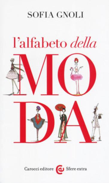 L'alfabeto della moda - Sofia Gnoli | Jonathanterrington.com