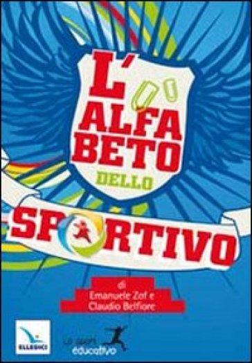 L'alfabeto dello sportivo - Claudio Belfiore | Rochesterscifianimecon.com