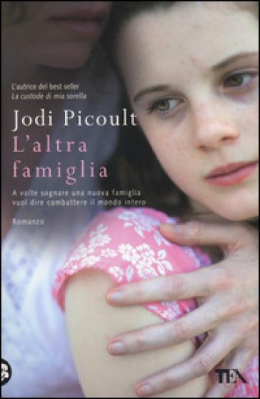 L'altra famiglia - Jodi Picoult | Kritjur.org