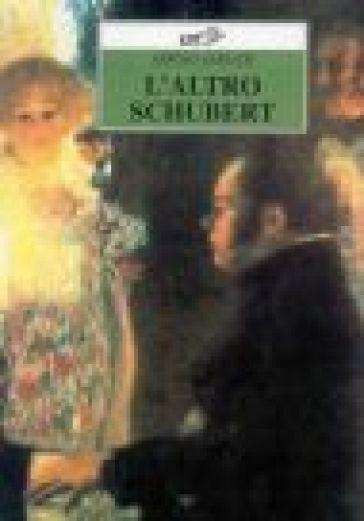 L'altro Schubert - Sergio Sablich  