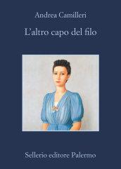 Andrea Camilleri - L'altro capo del filo