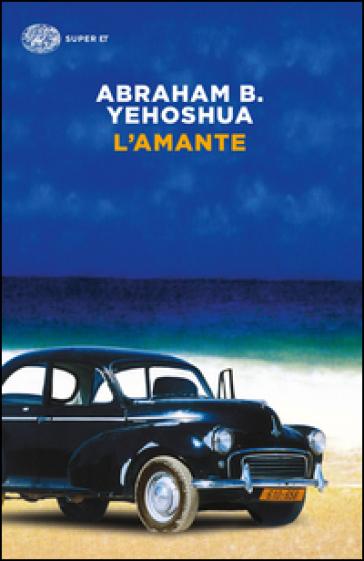 L'amante - Abraham Ben Yehoshua |