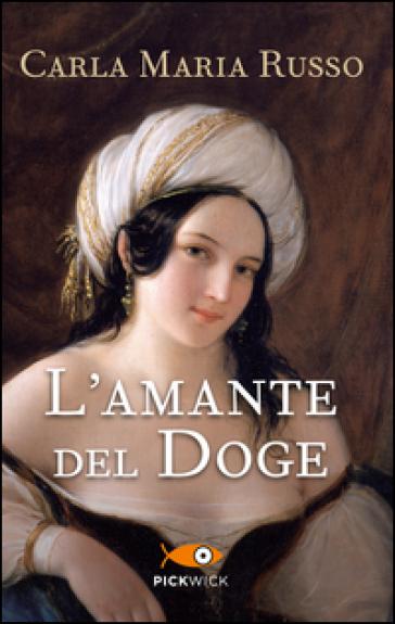 L'amante del doge - Carla Maria Russo | Thecosgala.com