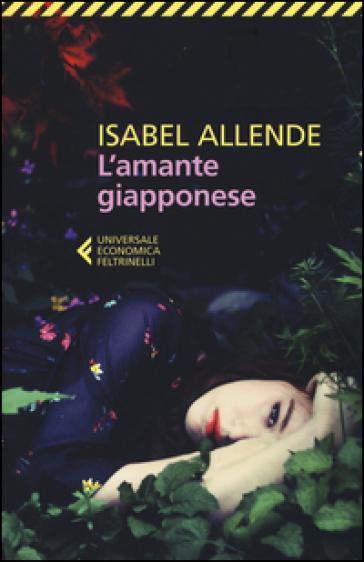 L'amante giapponese - Isabel Allende |