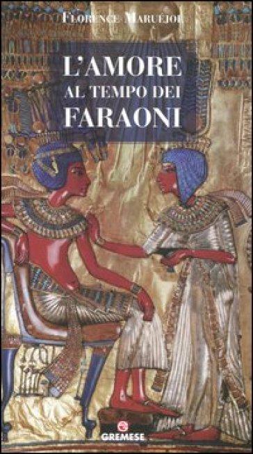 L'amore al tempo dei faraoni - Florence Maruéjol  