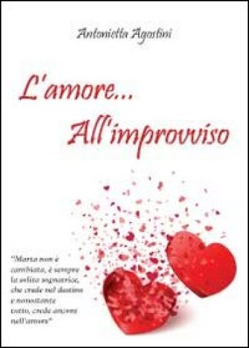L'amore... all'improvviso - Antonietta Agostini pdf epub