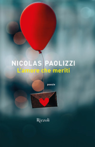L'amore che meriti - Nicolas Paolizzi  
