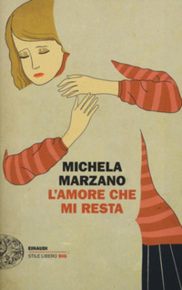 L'amore che mi resta - Michela Marzano pdf epub