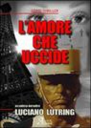 L'amore che uccide - Luciano Lutring |