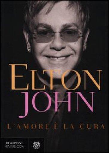 L'amore è la cura - Elton John pdf epub