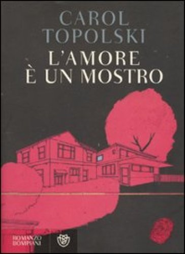 L'amore è un mostro - Carol Topolski |