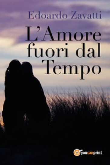 L'amore fuori dal tempo - Edoardo Zavatti  